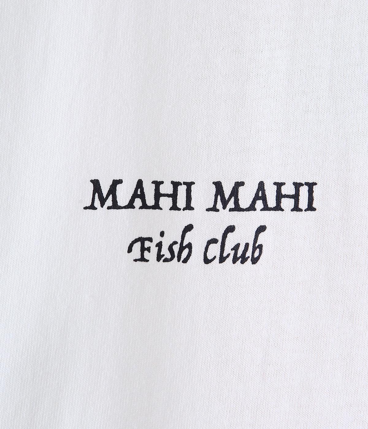 MAHI MAHI SS TEE