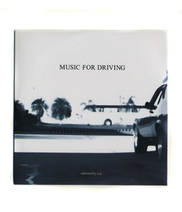 MUSIC FOR DRIVING - SELECTED BY XXX