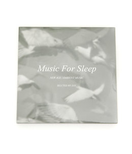 MUSIC FOR SLEEP - SELECTED BY XXX