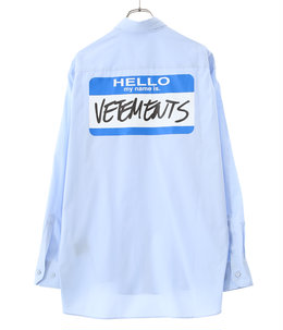 MY NAME IS VETEMENTS SHIRT
